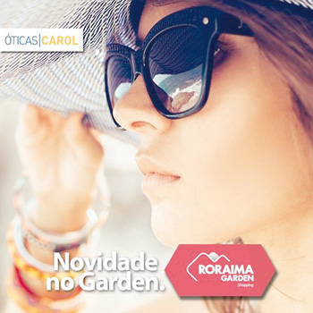 Já inaugurou as Óticas Carol no Roraima Garden Shopping. A loja está linda  e vale a pena fazer uma visitinha e comprar suas lentes e arrasar neste  verão. 674f89e575